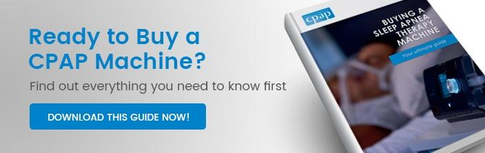 Ready to buy a CPAP machine? Find out everything you need to know first!